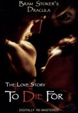 Bram Stoker's Dracula: The Love Story To Die For