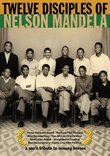 Twelve Disciples of Nelson Mandela
