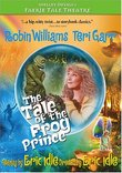 Faerie Tale Theatre - The Tale Of The Frog Prince