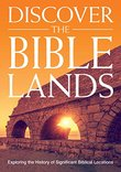 Discover the Bible Lands: Exploring the History of Significant Biblical Locations
