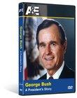 George Bush: A President's Story