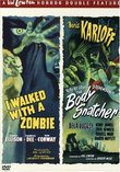 I Walked with a Zombie / The Body Snatcher