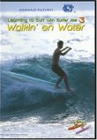 WALKIN' ON WATER (Learning to Surf with Surfer Joe 3)