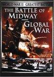 World War II - Greatest Battles: The Battle of Midway/Global War