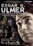 Edgar G Ulmer: The Man Off-Screen