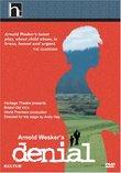 Arnold Wesker's Denial /  Nicola Barber, Rosemary McHale, Jeremy Child