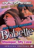 Babette/Monique, My Love