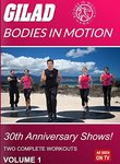 Gilad: Bodies in Motion: 30th Anniversary Shows!: Vol. 1