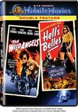 The Wild Angels/Hell's Belles