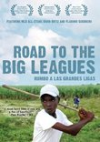 Road to the Big Leagues (Rumbo A Las Grandes Ligas)