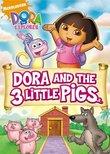 Dora the Explorer - Dora and The Three Little Pigs (Fullscreen)