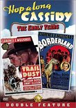 Hopalong Cassidy: Trail Dust & Borderland