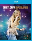 Sheryl Crow: Miles from Memphis Live at the Pantages Theatre [Blu-ray]