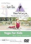 Kali Ray TriYoga - Yoga for Kids