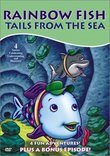 Rainbow Fish - Tails from the Sea