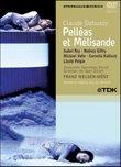 Debussy - Pelleas et Melisande / Isabel Rey, Rodney Gilfry, Michael Volle, Laszlo Polgar, Cornelia Kallisch, Franz Welser-Most, Zurich Opera