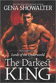 The Darkest King: William's Story (Lords of the Underworld)