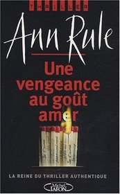 Une vengeance au goût amer (French Edition)