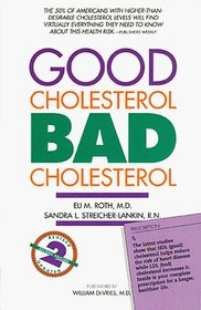 Good Cholesterol, Bad Cholesterol : Revised and Updated 2nd Edition