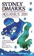 Sydney Omarr's Day-by-Day Astrological Guide for the Year 2011: Aquarius (Sydney Omarr's Day By Day Astrological Guide for Aquarius)