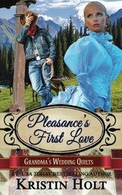 Pleasance's First Love: A Six Brides for Six Gideons Novella (Book 3) (Grandma's Wedding Quilts) (Volume 6)