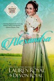 Alexandra (Regency Chase Brides, Bk 1)