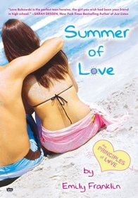 Summer of Love : The Principles of Love