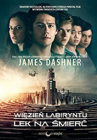 Wiezien labiryntu (The Death Cure) (Maze Runner, Bk 3) (Polish Edition)