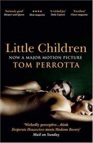 Little Children : Film Tie-in Edition