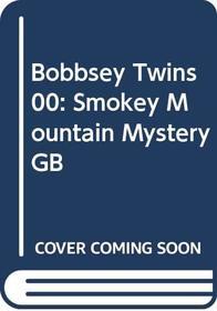 Bobbsey Twins 00: Smokey Mountain Mystery GB (Bobbsey Twins)