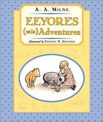 Eeyore's (Mis)adventures