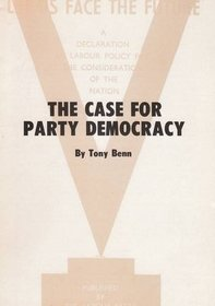 Case for Party Democracy