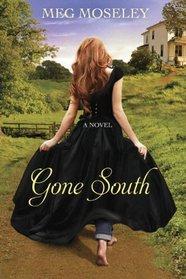 Gone South: A Novel