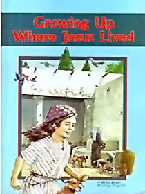Growing Up Where Jesus Lived