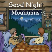 Good Night Mountains (Good Night Our World series)