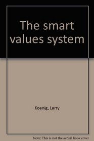 The smart values system