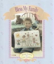 Bless My Family (Jesus loves the little children)