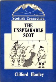 The unspeakable Scot (Scottish connection)