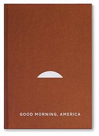 Good Morning America, Volume One