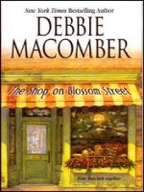 The Shop on Blossom Street (Blossom Street, No 1)