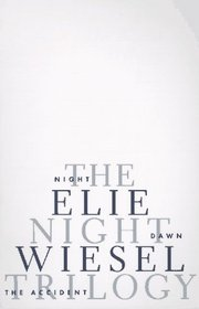 The Night Trilogy: Night / Dawn / The Accident