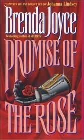 Promise of the Rose (De Warenne Dynasty, Bk 3)