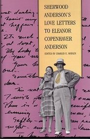Sherwood Anderson's Love Letters to Eleanor Copenhaver Anderson