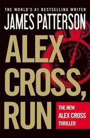 Alex Cross, Run (Alex Cross, Bk 20)