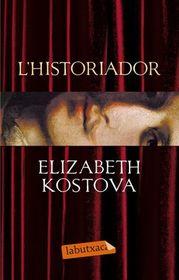 L'historiador (The Historian) (Catalan Edition)