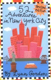 52 Adventures in New York City, Revised Edition (52 Series)