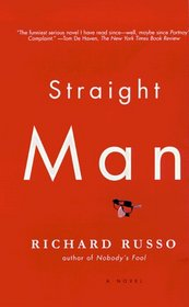 Straight Man : A Novel (Vintage Contemporaries)