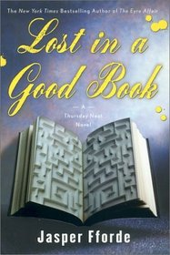 Lost in a Good Book (Thursday Next, Bk 2)