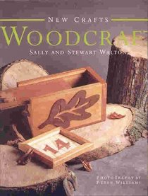 Woodcraft (The New Craft Series)