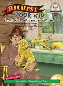 The Richest Poor Kid / El Ni�o Pobre M�s Rico Del Mundo/ with CD (Another Sommer-Time Story Bilingual)